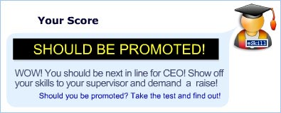 Should you be promoted? Take the test and find out!